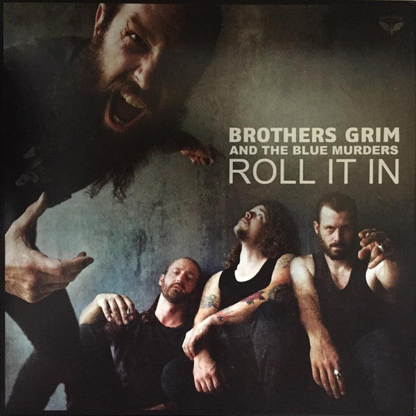 BROTHERS GRIM and THE BLUE MURDERS - Roll It In LP