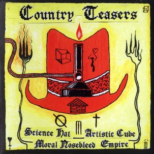 COUNTRY TEASERS - Science Hat Artistic Cube Moral Nosebleed Empire 2LP