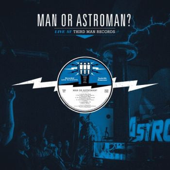 MAN OR ASTROMAN - Live At Third Man Records LP