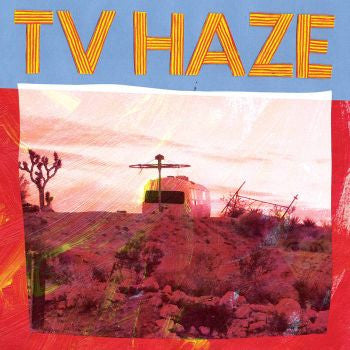 TV HAZE - s/t LP