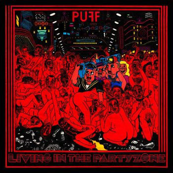 PUFF - Living in the Party Zone LP