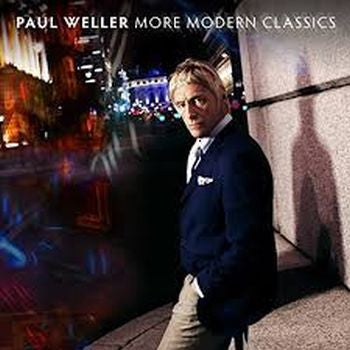 PAUL WELLER - More Modern Classics 2LP