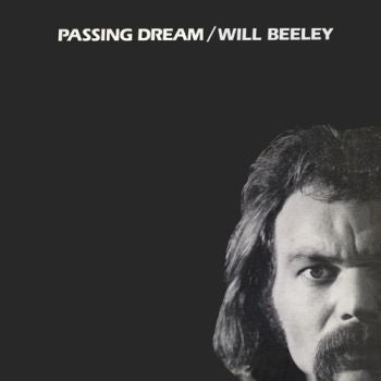 WILL BEELEY - Passing Dream LP