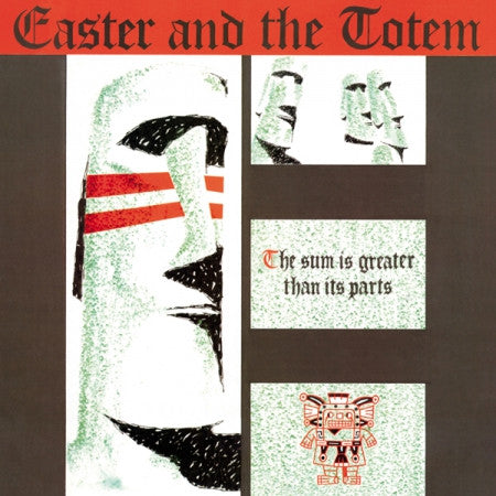 EASTER AND THE TOTEM - The Sum Is Greater Than Its Parts LP