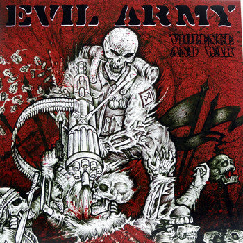 EVIL ARMY - Violence And War 12""