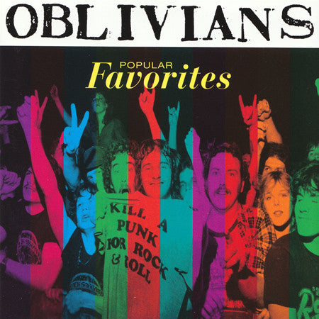 OBLIVIANS - Popular Favorites LP / CD