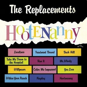REPLACEMENTS - Hootenanny LP