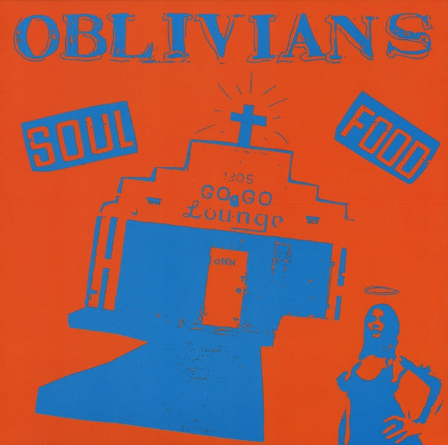 OBLIVIANS - Soul Food LP / CD