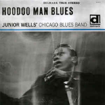 JUNIOR WELLS' CHICAGO BLUES BAND WITH BUDDY GUY ‎– Hoodoo Man Blues LP