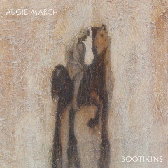 AUGIE MARCH - Bootikins LP
