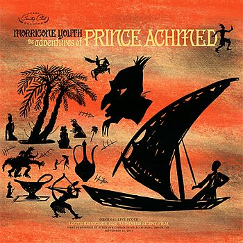 ADVENTURES OF PRINCE ACHMED OST by Morricone Youth LP
