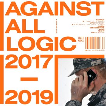 AGAINST ALL LOGIC - 2017-2019 3LP