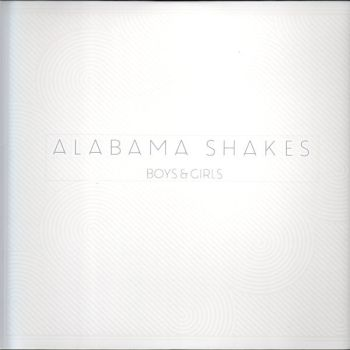 ALABAMA SHAKES - Boys & Girls LP