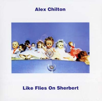 ALEX CHILTON - Like Flies On Sherbert LP