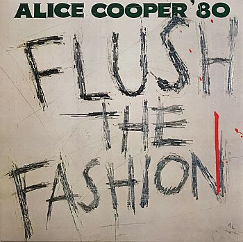 ALICE COOPER - Flush The Fashion LP
