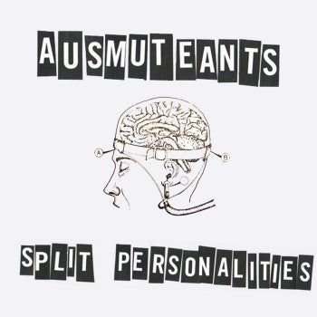 AUSMUTEANTS - Split Personalities LP