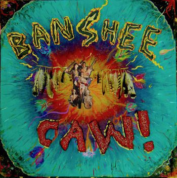 ** FLASH SALE ** BANSHEE - Caw! LP