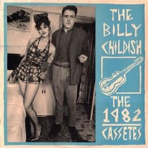 BILLY CHILDISH - The 1982 Cassettes LP