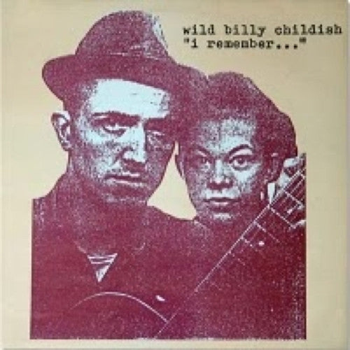 BILLY CHILDISH - I Remember... LP