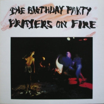 BIRTHDAY PARTY - Prayers On Fire LP