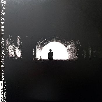 BLACK REBEL MOTORCYCLE CLUB - Take Them On, On Your Own 2LP