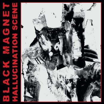 BLACK MAGNET - Hallucination Scene LP (colour vinyl)
