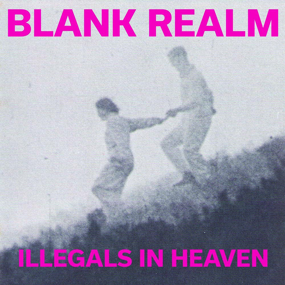 BLANK REALM - Illegals in Heaven LP