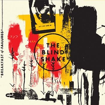 BLIND SHAKE - Breakfast Of Failures LP