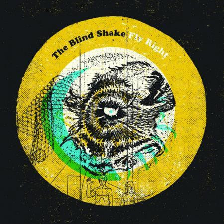 BLIND SHAKE - Fly Right LP