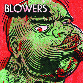 Blowers - Self Titled Poison Green Variant LP