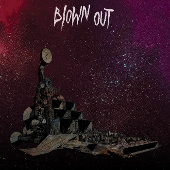 BLOWN OUT - New Cruiser LP