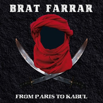 BRAT FARRAR - From Paris To Kabul 7""