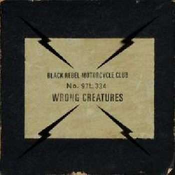 BLACK REBEL MOTORCYCLE CLUB - Wrong Creature LP