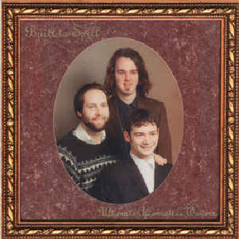 BUILT TO SPILL - Ultimate Alternative Wavers LP