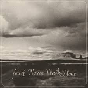 BURNT ONES - You'll Never Walk Alone LP