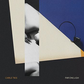 CABLE TIES - Far Enough LP (colour vinyl)