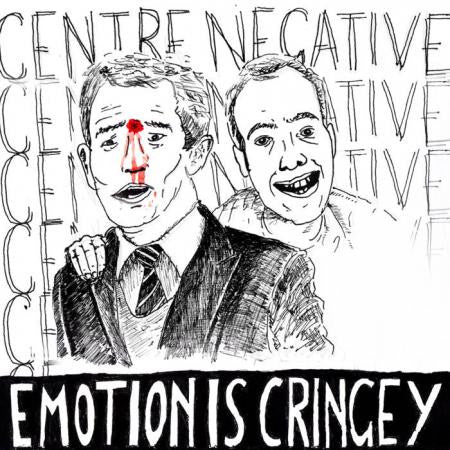 ** FLASH SALE ** CENTRE NEGATIVE - Emotion Is Cringey LP