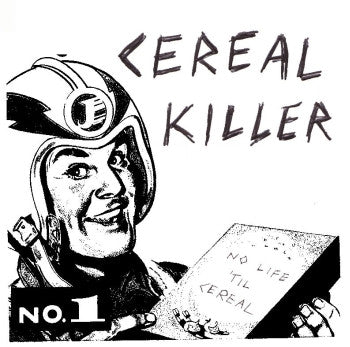 "CEREAL KILLER - No Life Til Cereal 7"" EP"