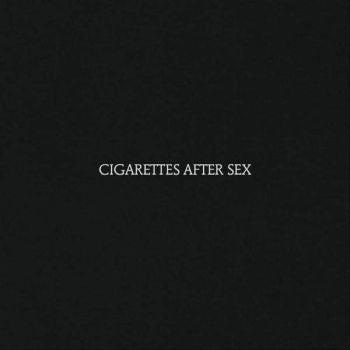 CIGARETTES AFTER SEX - s/t LP