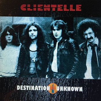 CLIENTELLE - Destination Unknown LP