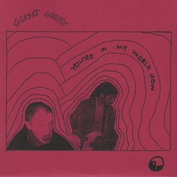 "CLOSET CHRIST - You're In My World Now 7""EP"