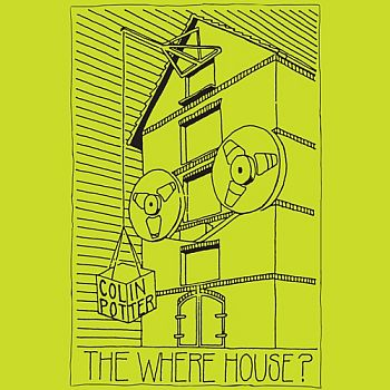 COLIN POTTER - The Where House? 2LP