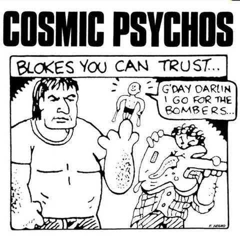 * PREORDER * COSMIC PSYCHOS - Blokes You Can Trust LP (colour vinyl)