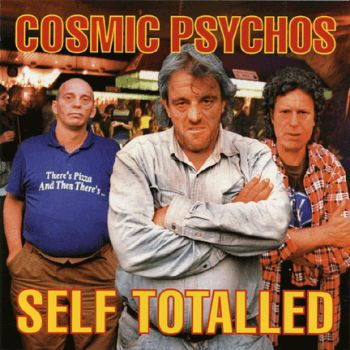 * PREORDER * COSMIC PSYCHOS - Self Totalled LP (colour vinyl)