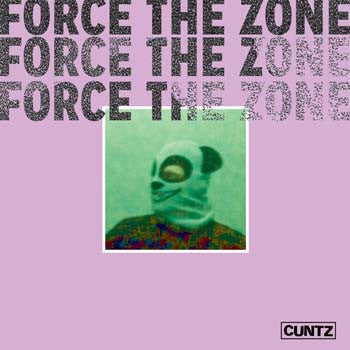** FLASH SALE ** CUNTZ - Force The Zone LP
