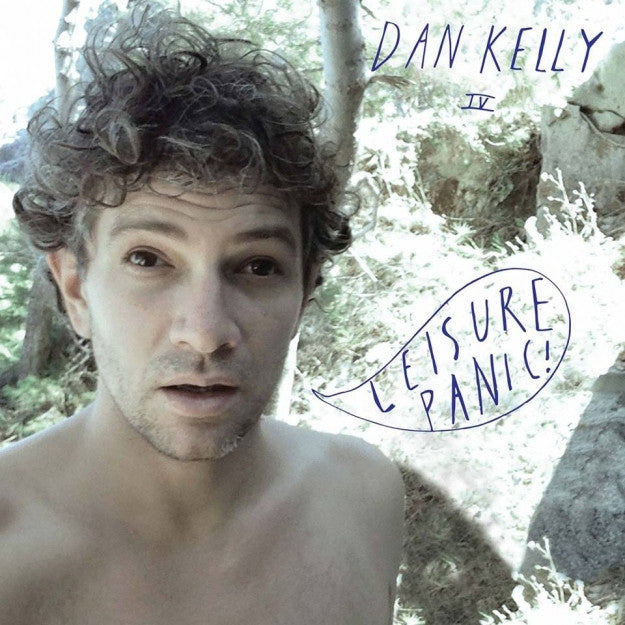 DAN KELLY - Leisure Panic! LP