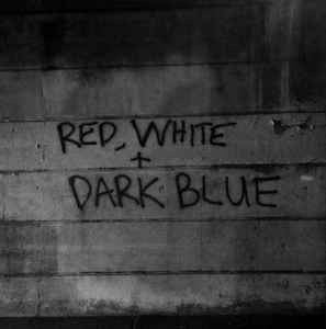 DARK BLUE - Red White LP