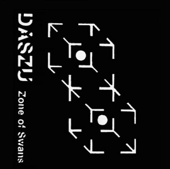 DASZU- Zone Of Swans / Lucid Actual + 1/2 Dativa 2LP