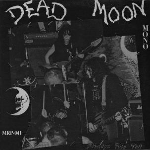 DEAD MOON - Strange Pray Tell LP / CD