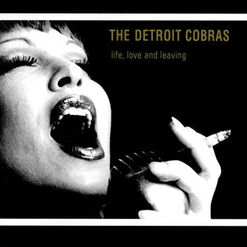 DETROIT COBRAS - Life, Love and Leaving LP